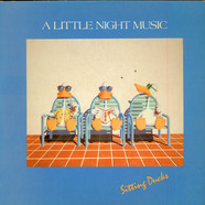 A Little Night Music - Sitting Ducks