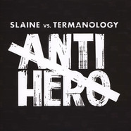 Slaine & Termanology - Anti-Hero White Vinyl Edition