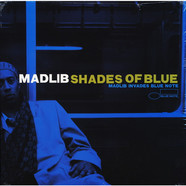 Madlib - Shades Of Blue (Madlib Invades Blue Note)