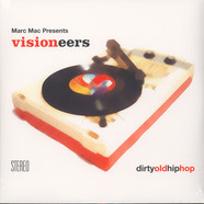 Visioneers - Dirty Old Hip Hop
