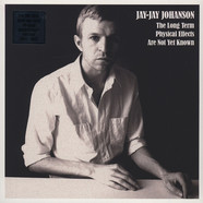 Jay-Jay Johanson - The Long Term Physical Effects Are Not Known Yet