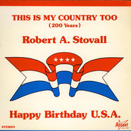 Robrt A. Stovall - This Is My Country Too (200 Years)