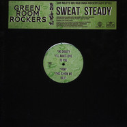Green Room Rockers - Sweat Steady