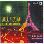 Rocka, Dale -& The Volcanoes- - 1998 Paris Recording