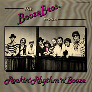 Booze Brothers, The - Rockin' Rhythm 'N' Booze