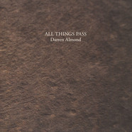 Darren Almond - All Things Pass