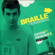 Braille - Survival Movement & Evacuate
