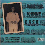 Johnny Cash - Lovin' Locomotive Man / I Got Stripe