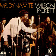 Wilson Pickett - Mr. Dynamite