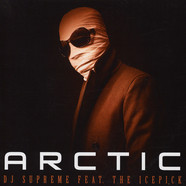 DJ Supreme - Arctic Feat. The Icepick Black Vinyl Edition