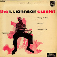 The J.J. Johnson Quintet - Chasing The Bird