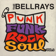 Bellrays, The - Punk Funk Rock Soul Volume 2