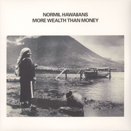 Normil Hawaiians - More Wealth Than Money