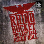 Rhino Bucket - The Last Real Rock N'roll