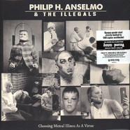 Philip H. Anselmo & The Illegals - Choosing Mental Illness As A Virtue Purple Vinyl Edition