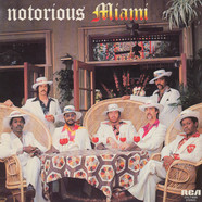 Miami - Notorious