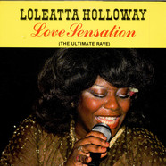 Loleatta Holloway - Love Sensation (The Ultimate Rave)