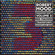 Robert Hood - Paradygm Shift Volume 3