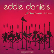 Eddie Daniels - To Bird With Love
