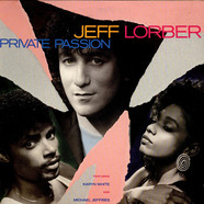 Jeff Lorber Featuring Karyn White And Michael Jeffries - Private Passion