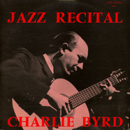Charlie Byrd - Jazz Recital
