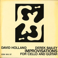 Dave Holland / Derek Bailey - Improvisations For Cello And Guitar