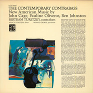 John Cage, Pauline Oliveros, Ben Johnston, Bertram Turetzky - The Contemporary Contrabass