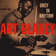 Art Blakey - Orgy In Rhythm Volume 1