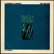 Laurindo Almeida & Ray Brown - Bach Ground Blues & Green
