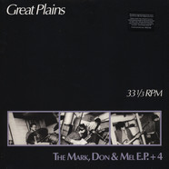 Great Plains - The Mark, Don + Mel EP + 4