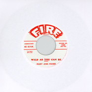 Mary Ann Fisher - Wild As You Can Be / Put On My Shoes