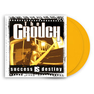 Grouch, The - Success Is Destiny Yellow Vinyl Edition