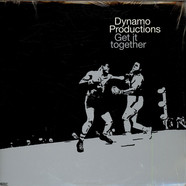 Dynamo Productions - Get It Together