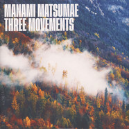 Manami Matsumae - Three Movements