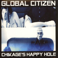 Global Citizen - Chikage's Happy Hole Splattered Vinyl Edition