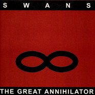 Swans - The Great Annihilator