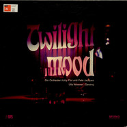 Orchester Addy Flor & Orchester Peter Jacques - Twilight Mood