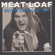 Meatloaf - Boston Broadcast 1985 Deluxe Edition