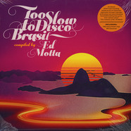 Ed Motta presents - Too Slow To Disco Brasil Black Vinyl Edition