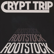 Crypt Trip - Rootstock Black Vinyl Edition