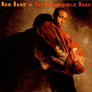 Rob Base - The Incredible Base