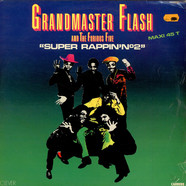 Grandmaster Flash & The Furious Five - Super Rappin' N°2