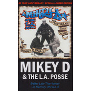 Mikey D & The L.A. Posse - Better Late Than Never – In Memory Of Paul C