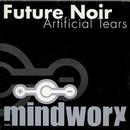 Future Noir - Artificial Tears