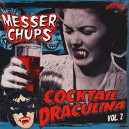 Messer Chups - Cocktail Draculina, Vol. 2