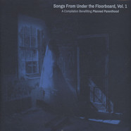 V.A. - Songs From under The Floorboard Volume 1