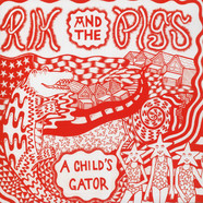 Rik & The Pigs - A Child's Gator