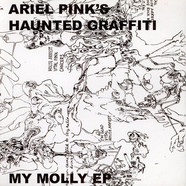 Ariel Pink's Haunted Graffiti - My Molly EP