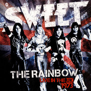 Sweet, The - The Rainbow - Live In The UK 1973