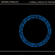 V.A. - Germs (Tribute) - A Small Circle Of Friends